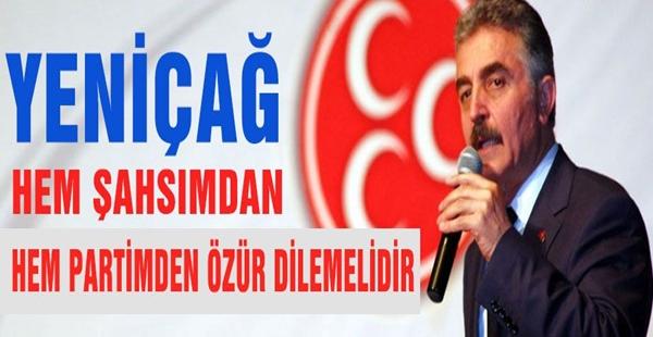 MHP'li Büyükataman'dan 'Yeniçağ''a Tepki !