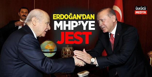 Erdoğan'dan MHP'ye jest