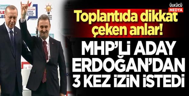 MHP'li aday Erdoğan'dan izin istedi