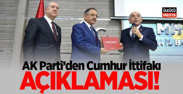 AK Parti'den Cumhur İttifakı açıklaması!