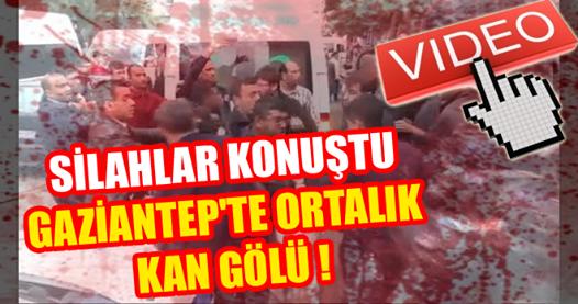 Gaziantep'te Silahlı Kavga: 3 Ölü, 3 Yaralı  !