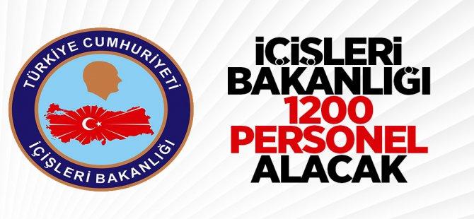 İçişleri Bakanlığı 1200 personel alacak