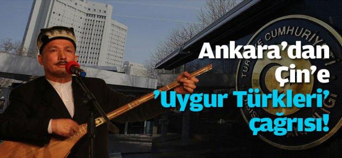 Ankara'dan Çin'e 'Uygur Türkleri' çağrısı!