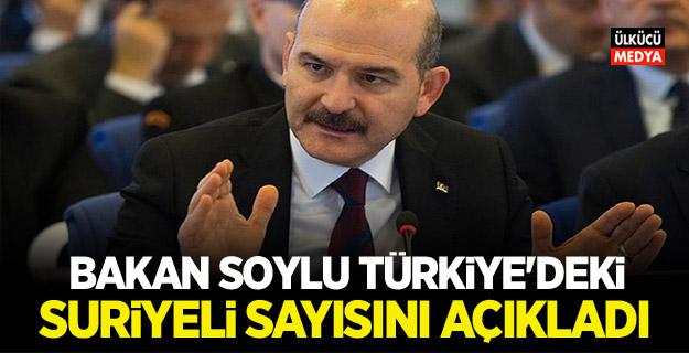 Bakan Soylu Türkiye'deki Suriyeli sayısını açıkladı!