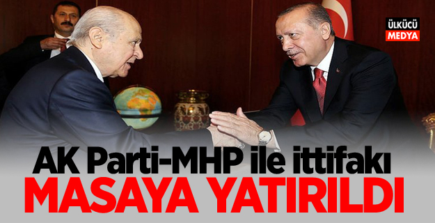 AK Parti, MHP ile ittifakı masaya yatırdı! İşte detaylar..