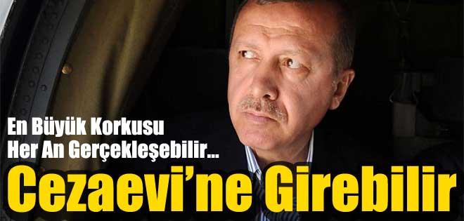 Tayyip Erdoğan'ın büyük korkusu…