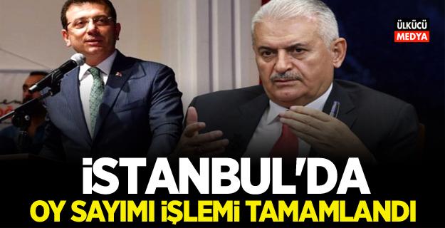 SONDAKİKA: İstanbul'da oy sayım işlemi tamamlandı