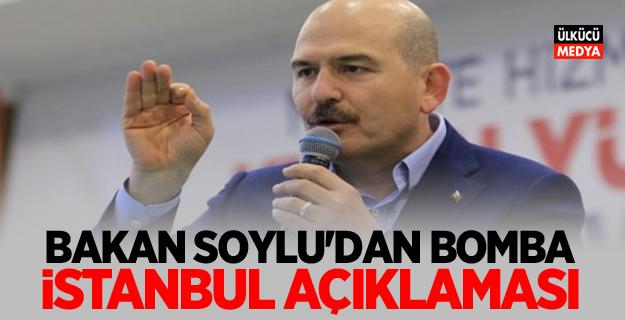 Bakan Soylu'dan bomba İstanbul açıklaması: Ben böylesini görmedim