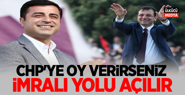 """HDP'den skandal açıklama: """"CHP'ye oy verirseniz, İmralı yolu açılır!"""""""