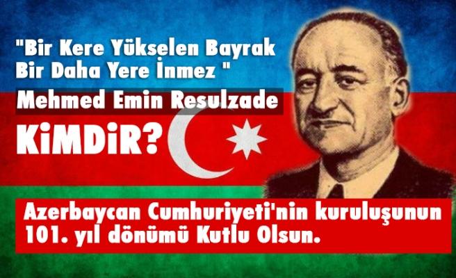 Azerbaycan Cumhuriyeti'nin kuruluşunun 101. yıl dönümü Kutlu Olsun