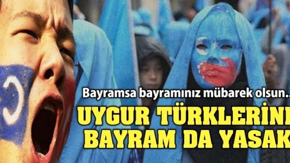 Uygur Türklerine Bayram da yasak!