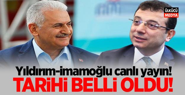 Yıldırım- imamoğlu canlı yayın! Tarihi Belli Oldu...