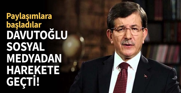 Davutoğlu sosyal medyadan harekete geçti!