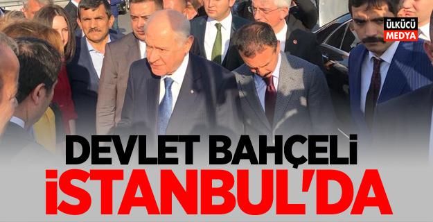 MHP Lideri Devlet Bahçeli İstanbul'da
