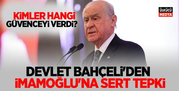 MHP lideri Bahçeli'den İmamoğlu'na sert tepki!