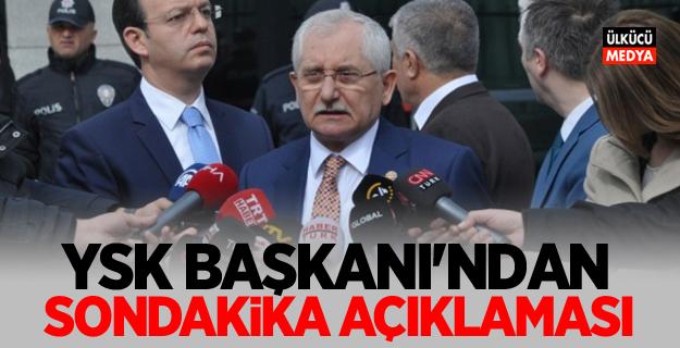 YSK Başkanı Sadi Güven'den son dakika açıklaması!