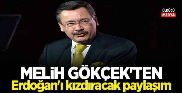 Melih Gökçek'ten Erdoğan'ı kızdıracak paylaşım
