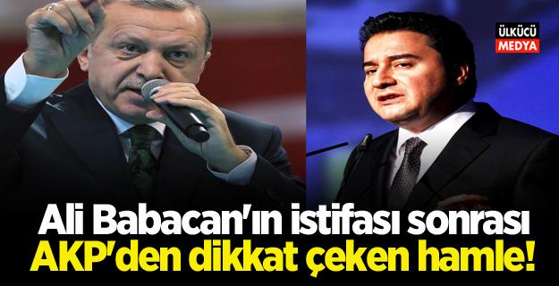 Ali Babacan'ın istifası sonrası AKP'den dikkat çeken hamle!