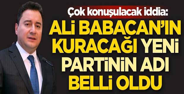 Ali Babacan'ın kuracağı yeni partinin adı belli oldu