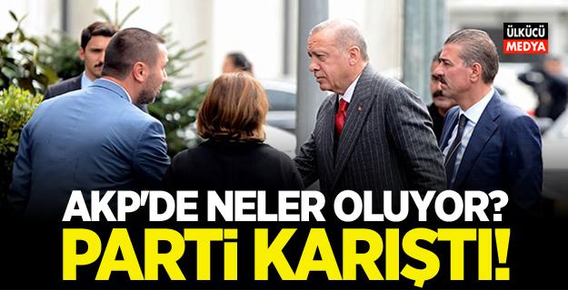 AKP'de neler oluyor? Parti Karıştı..