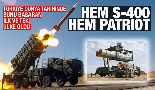 Türkiye dünya tarihine geçti! S-400 ve Patriot'ların olduğu tek ülke
