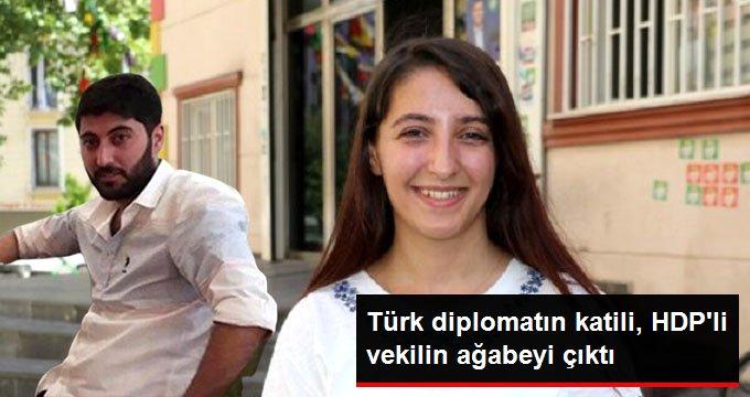 Türk diplomatın şehit edildiği saldırının faili, HDP'li vekilin ağabeyi çıktı