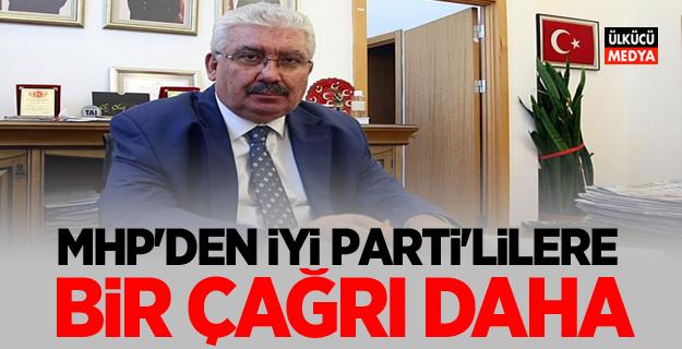 MHP'den İyi Parti'lilere Bir çağrı daha!