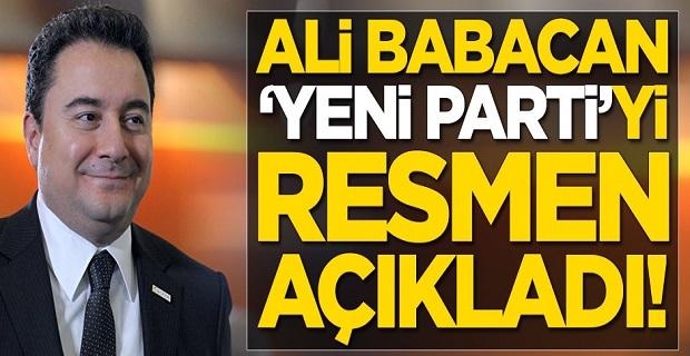 Ali Babacan Yeni Parti'yi resmen açıkladı
