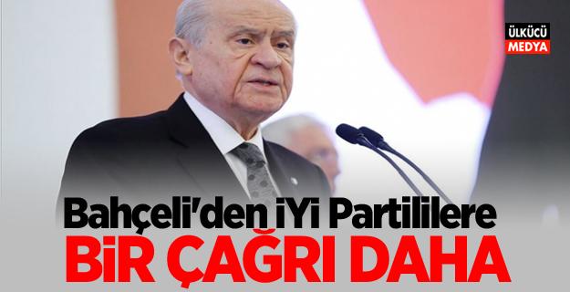 Devlet Bahçeli'den İYİ Partililere bir çağrı daha!