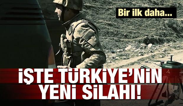 İşte Türkiye'nin yeni silahı! Bir ilk daha...