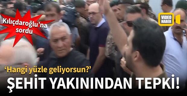 Şehit yakınından Kılıçdaroğlu'na tepki! 'Hangi yüzle geliyorsun?'