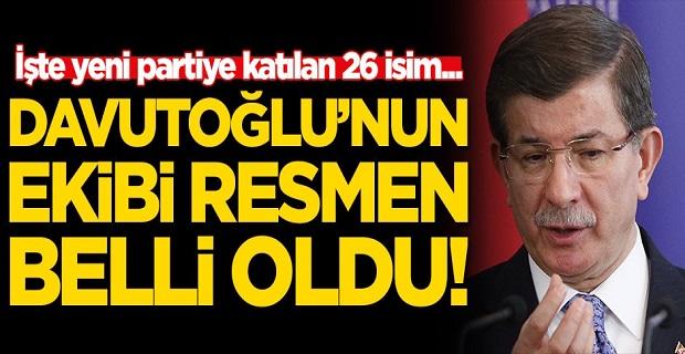 AKP Muhalifi Ahmet Davutoğlu'nun ekibi belli oldu! İşte yeni partiye katılan 26 isim...