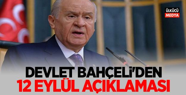 MHP Lideri Devlet Bahçeli'den 12 Eylül Açıklaması