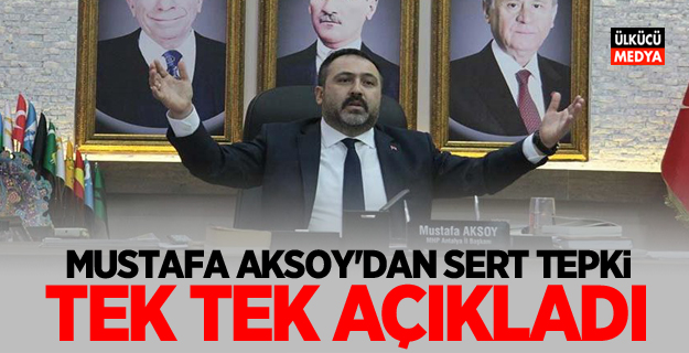 Mustafa Aksoy'dan Sert Tepki! Tek tek açıkladı
