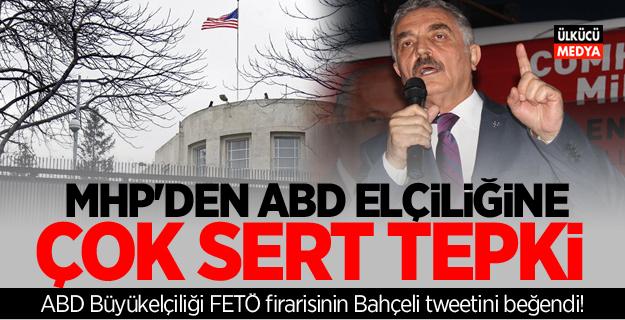 MHP'den Çok sert tepki: ABD Büyükelçiliği FETÖ firarisinin Bahçeli tweetini beğendi