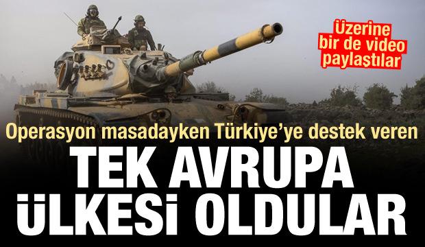 Operasyon masadayken Türkiye'ye destek veren tek Avrupa ülkesi oldular