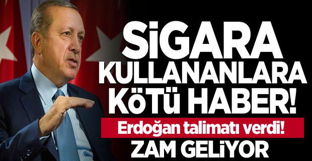 Erdoğan talimatı verdi! Sigara Kullananlara kötü haber zam geliyor..