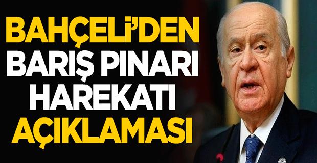 MHP lideri Devlet Bahçeli'den Barış Pınarı Harekatı açıklaması