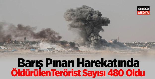 'Barış Pınarı Harekatında ÖldürülenTerörist Sayısı 480 Oldu'