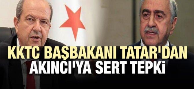 KKTC Başbakanı Ersin Tatar'dan Akıncı'ya sert tepki