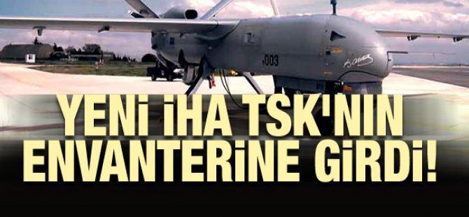 TSK'nın envanterine yeni İHA'lar eklendi.