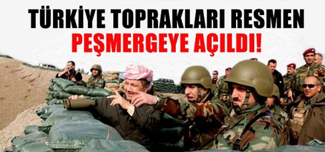 Türkiye Peşmerge'ye kapıları açtı !