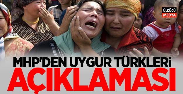 MHP'den Uygur Türkleri açıklaması