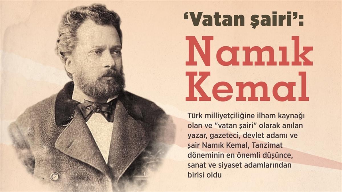 """Namık Kemal, edebiyatımızın """"Vatan Şairi"""""""