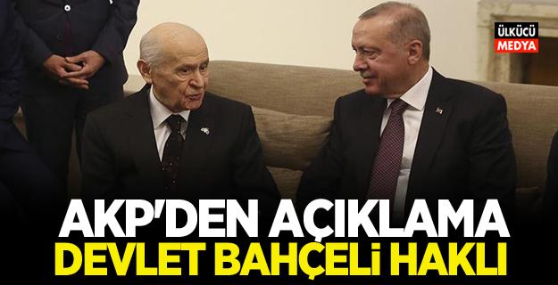 AKP'den Flaş Açıklama! Devlet Bahçeli Haklı