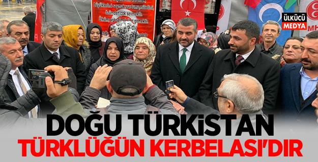 MHP Malatya İl Başkanı Avşar: Doğu Türkistan Türklüğün Kerbelası'dır