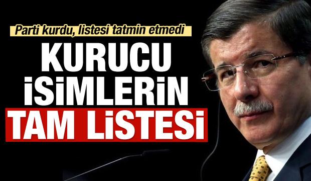Ahmet Davutoğlu'nun partisindeki 154 isim belli oldu