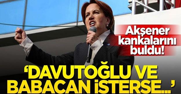 """Meral Akşener Kankalarını buldu! Babacan ve Davutoğlu'na destek! """"Eğer isterlerse..."""""""