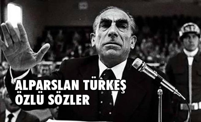 Alparslan Türkeş Sözleri - Alparslan Türkeş'in Özlü Sözleri