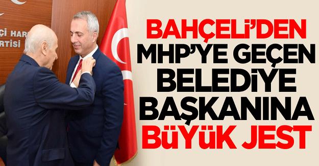 MHP'ye geçen belediye başkanına Devlet Bahçeli'den büyük jest